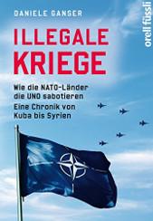 Daniele Ganser - Illegale Kriege (Wie die NATO-Länder die UNO sabotieren)